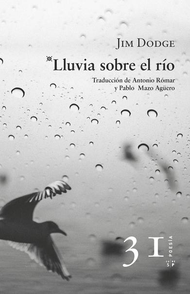 Cubierta de «Lluvia sobre el río» de Jim Dodge. Editorial Salto de Página, 2017.