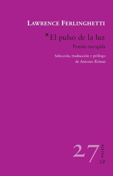 Cubierta de «El pulso de la luz» de Lawrence Ferlinghetti. Editorial Salto de Página, 2016.